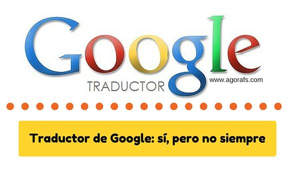 Traductor de Google sí o no
