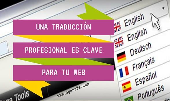 Una traducción profesional es clave para tu web