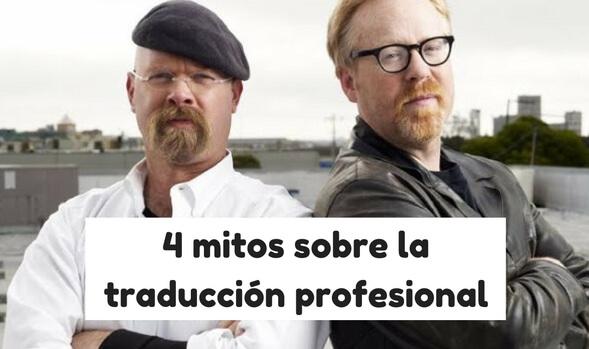 mitos de la traducción profesional