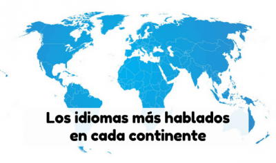 Los idiomas más hablados en cada continente