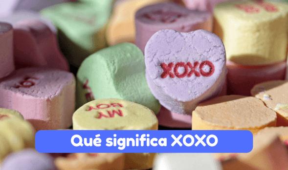 qué significa XOXO