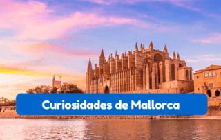 curiosidades sobre Mallorca