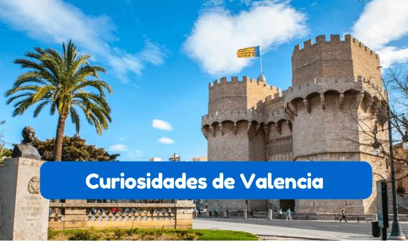curiosidades sobre Valencia